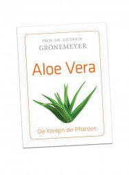 """Prof. Dr. Grönemeyer Buch """"Aloe Vera – Die Königin der Pflanzen"""""""